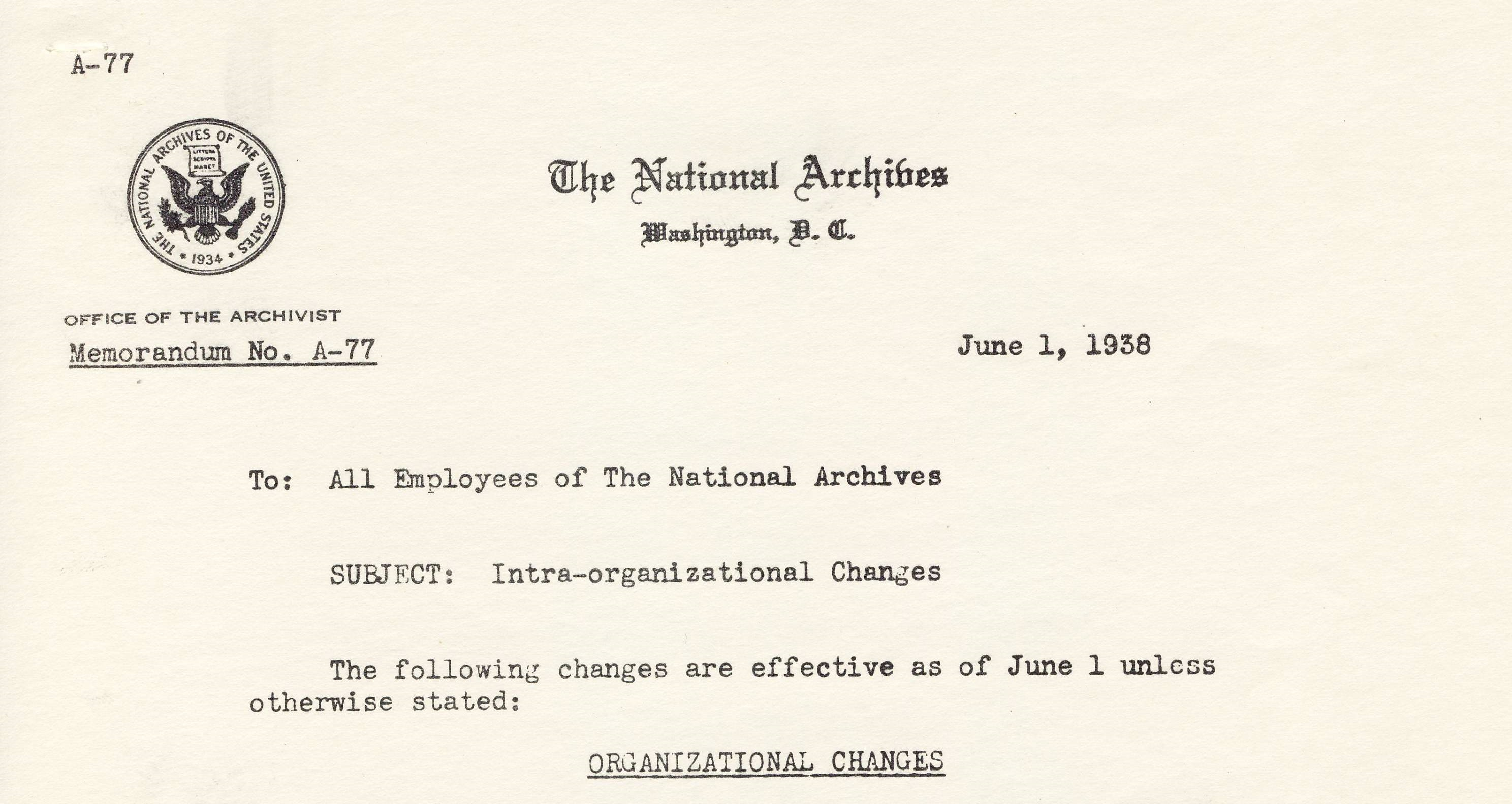 RG 64, A1 9 - Memo A-77 Intra-Organizational Changes, June 1, 1938 - page 1 - header cropped.jpg